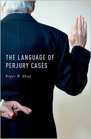 The Language of Perjury Cases